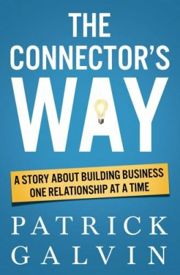 The Connector's Way by Patrick S Galvin